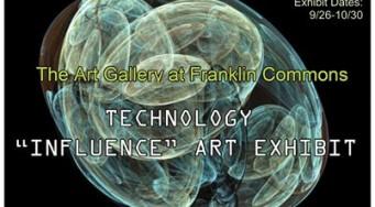 "Technology ""Influence"" Art Exhibit"